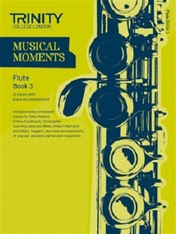 Trinity College London: Musical Moments - Flute Book 3