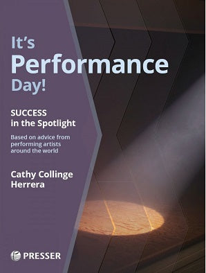 Herrera, Cathy C - It's Performance Day! Success in the Spotlight