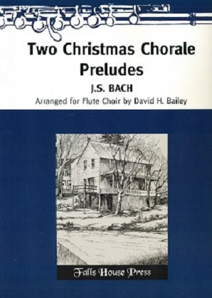 Bach, JS - Two Christmas Chorale Preludes for Flute Choir