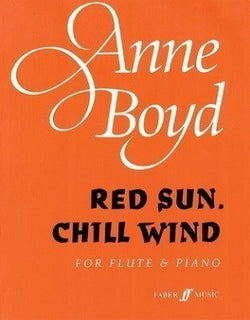 Boyd, Anne - Red Sun, Chill Wind for Flute and Piano (Faber)