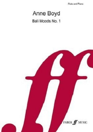 Boyd, Anne - Bali Moods No. 1 for Flute and Piano (Faber)