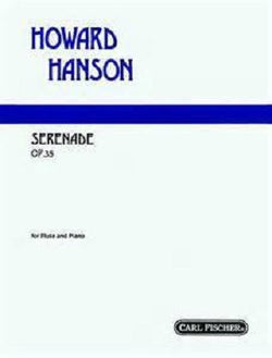 Hanson - Serenade Op. 35 for Flute and Piano (Carl Fischer)