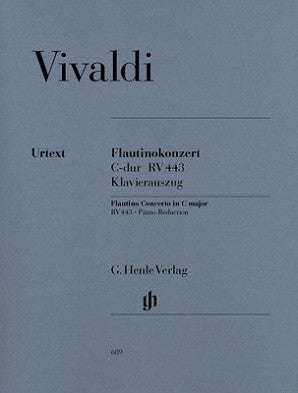 Vivaldi - Flautino Concerto C major Op. 44 No. 11 RV 443 Flautinokonzert (Blockflöte/Querflöte) C-dur op. 44 Nr. 11 RV 443 for Sopranino Recorder or Piccolo