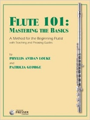 George & Louke - Flute 101 Mastering the basics