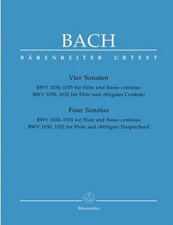 Bach, JS - Four Sonatas for Flute BWV 1034-1035 for Flute and und Basso continuo. BWV 1030, 1032 for Flute and obbligato Harpsichord (Barenreiter)