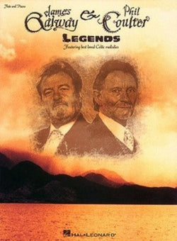 Galway James, & Phil Coulter - Legends Featuring Best Loved Celtic Melodies