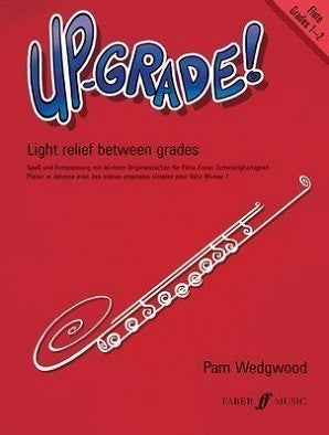 Wedgewood , P Up-Grade! Flute Grades 1-2 for Flute and Piano (Faber)