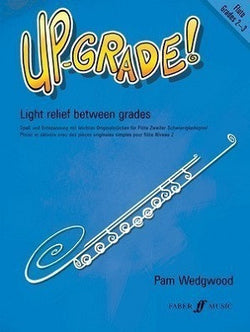 Wedgewood , P Up-Grade! Flute Grades 2-3 for Flute and Piano (Faber)