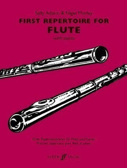 Adams, Sally , Nigel Morley - First Repertoire for Flute for Flute and Piano