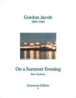 Jacob, Gordon - On a Summer Evening for Flute and Piano (Emerson)