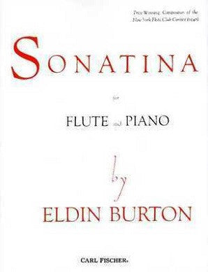 Burton, E - Sonatina for Flute and Piano (Carl Fischer)