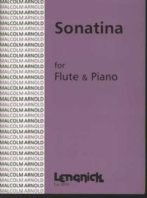 Arnold, Malcolm - Sonatina for Flute and Piano, Op 19 (Lengnick)