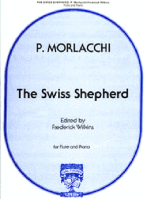 Morlacchi, Pietro - The Swiss Shepherd for Flute and Piano
