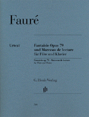 Faure - Fantaisie Op. 79 and Morceau de lecture for Flute and Piano (Henle)