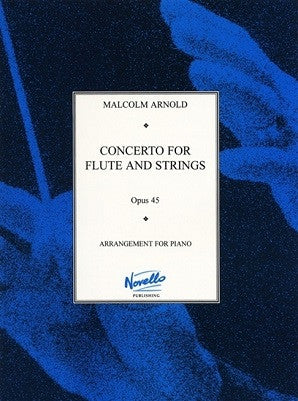 Arnold, Malcolm - Concerto No. 1 for Flute and Strings (Novello)