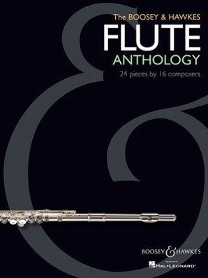 The Boosey & Hawkes Flute Anthology 24 Pieces by 16 Composers for Flute & Piano
