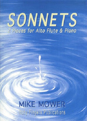 Mower, Mike - Sonnets for Alto flute and piano