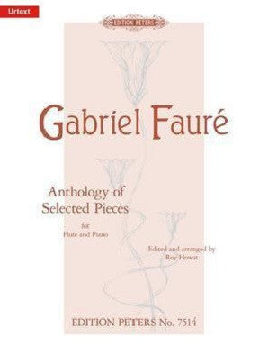 Faure - Anthology Of Original Pieces for flute and piano (Peters)