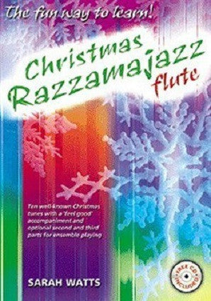 Watts Sarah : Christmas Razzamajazz Flute - Sheet Music, CD