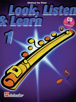 Sparke, P - Look, Listen & Learn 1 - Method for Flute