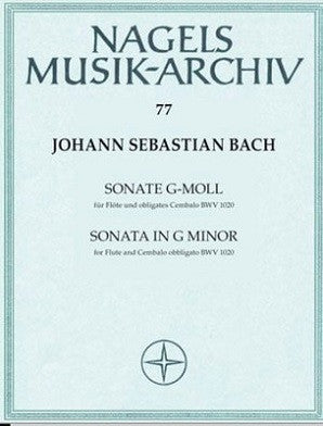 Bach JS - Sonata G minor BWV 1020 for Flute and Piano (Nagels Musik-Archiv)