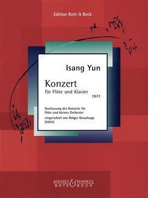 Yun , Isang - Concerto for Flute Flute and Piano Reduction (Bote & Bock)