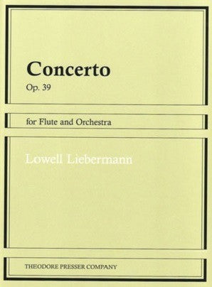 Liebermann , Lowell - Concerto Op. 39 for Flute and Orchestra (Presser)