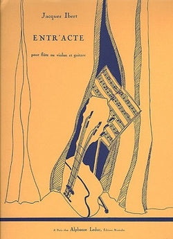 Ibert - Entracte for Flute and Guitar (Leduc)