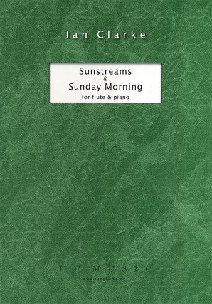 Clarke, Ian - Sunstreams and Sunday Morning