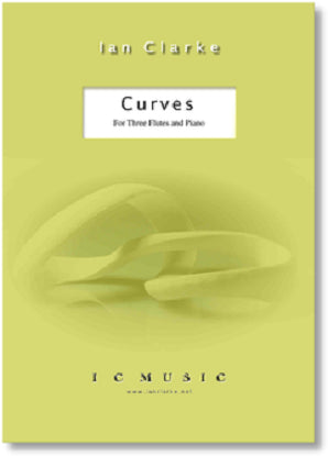 Clarke, Ian - Curves (2012) for three flutes and piano