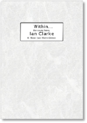 Clarke, Ian - Within... (7 Flutes)