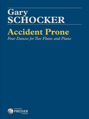 Schocker, Gary - Accident Prone for two flutes