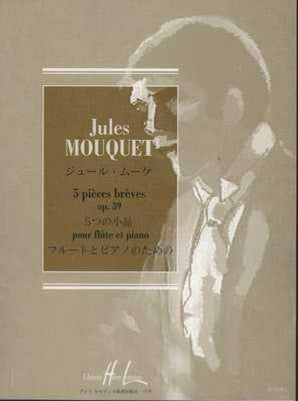 Mouquet - Five Short Pieces, Op. 39 Flute and Piano (Edition Henry Lemoine)