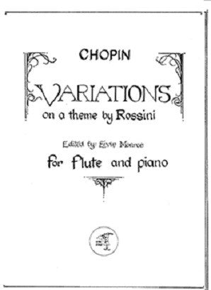 CHOPIN: Variations on a theme by Rossini (Little Piper)