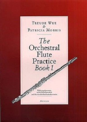 Wye, T - Orchestral Flute Practice Book 1
