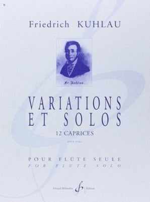 Kuhlau,F - Variations and Solos Op. 10, 12 Caprices (Gerard Billaudot Editeur)