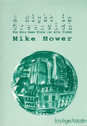 Mower, Mike - Night in Greenwich for solo Bass or Alto Flute