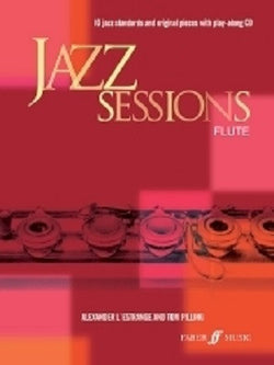 Alexander L'Estrange / Tom Pilling - Jazz Sessions Flute (Instrumental Solo) (Faber)