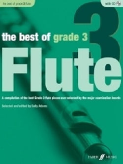 Adams, Sally - The Best Of Grade 3 Flute (Instrumental Solo & Piano Accompaniment) (Faber)