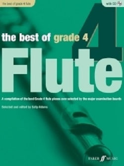 Adams, Sally - The Best Of Grade 4 Flute (Instrumental Solo & Piano Accompaniment) (Faber)