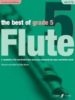 Adams, Sally - The Best Of Grade 5 Flute (Instrumental Solo & Piano Accompaniment) (Faber)