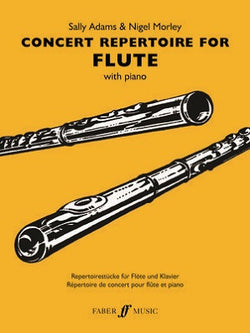 Adams ,Sally ,Nigel MorleyConcert Repertoire for Flute Flute and Piano