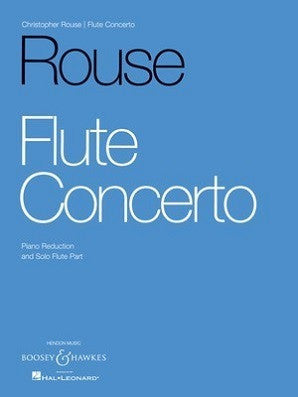 Rouse , C - Flute Concerto Flute and Piano (B&H)