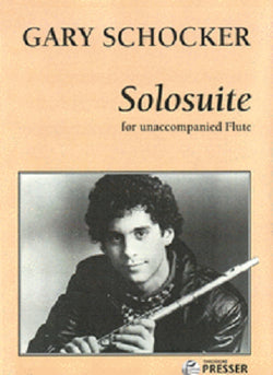 Schocker, G - Solo suite For Unaccompanied Flute (Presser)