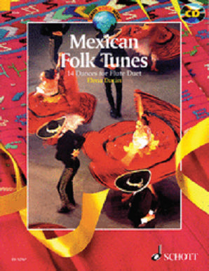 Mexican Folk Tunes 14 Dances for Flute Duet with CD (Arr E Duran) (Schott)