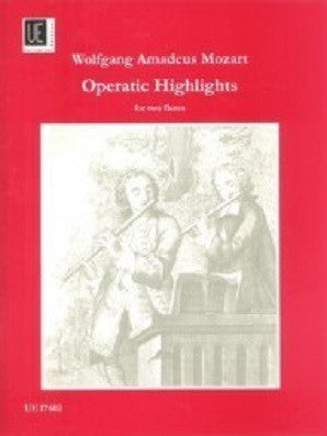 Mozart,Wolfgang Amadeus - Operatic Highlights for 2 flutes (Universal)