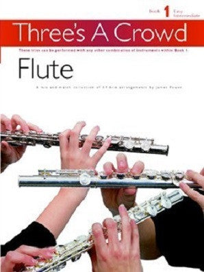 Three's A Crowd Flute Trios  Book 1