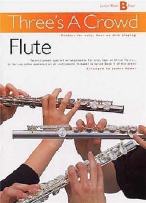 Three's A Crowd Flute Trios Junior Book B