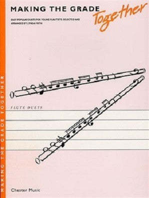Making The Grade Together: Duets (Flute)