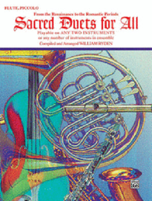 Sacred Duets for All (From the Renaissance to the Romantic Periods) Flute, Piccolo